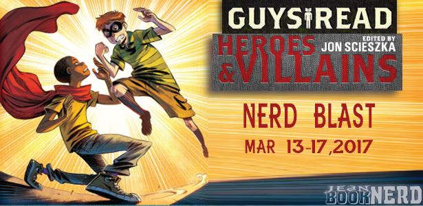 http://www.jeanbooknerd.com/2017/02/nerd-blast-guys-read-heroes-villains.html