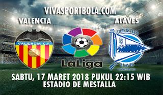 Prediksi Valencia vs Alaves 17 Maret 2018