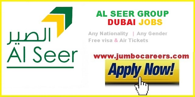 Latest Jobs at Al Seer Group Dubai with Free Visa and Air Tickets