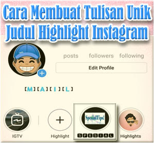 Cara Membuat Tulisan Unik Di Judul Highlight Instagram