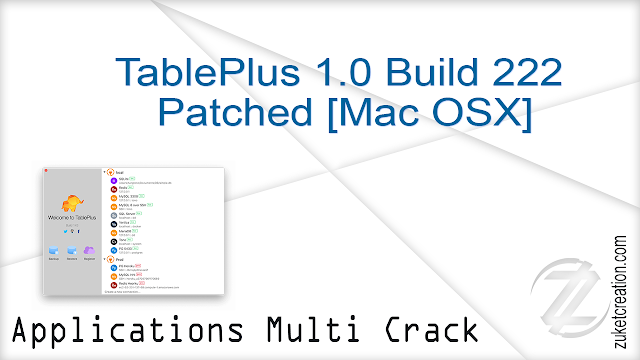 TablePlus 1.0 Build 222 Patched [Mac OSX]  |  29.9 MB