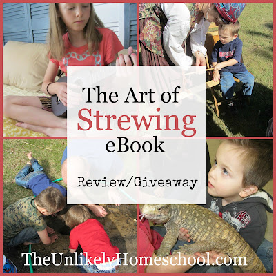 The Art of Strewing Review & Giveaway-The Unlikely Homeschool