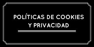 Políticas de Cookies y de privacidad