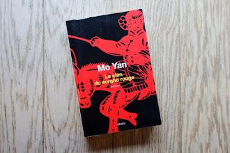 Lundi Librairie : Le clan du sorgho rouge - Mo Yan