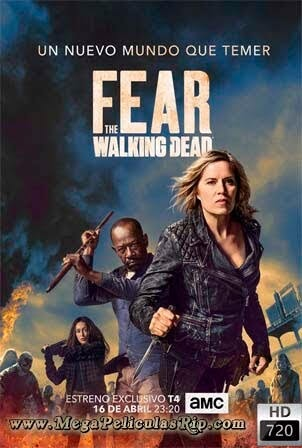 Fear The Walking Dead Temporada 4 [720p] [Latino-Ingles] [MEGA]