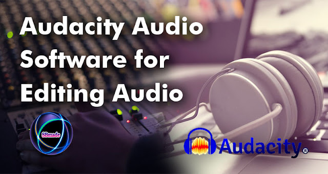 Audacity Audio Software for Editing Audio