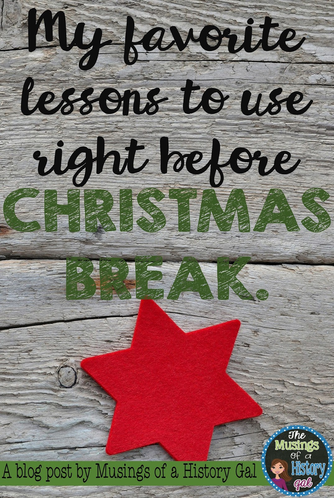 My Favorite Activities to Use Right Before Christmas Break By History Gal