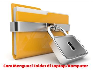 Privasi sebuah file folder bagi sebagian orang dirasa perlu sebab dianggap sebagai sebua Cara Mengunci Folder di Laptop / Komputer Beserta Gambarnya