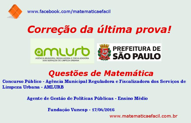 Correção de Matemática da última prova do concurso público da AMLURB