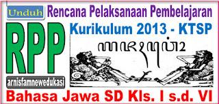 RPP KURIKULUM 2013 DAN KTSP SD BAHASA JAWA KELAS I S.D. VI