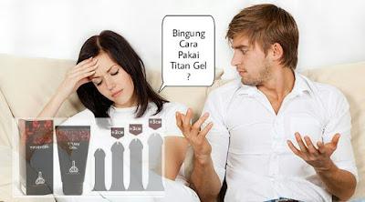Cara Simpel Pemakaian Titan Gel Hasil Tetap Maksimal