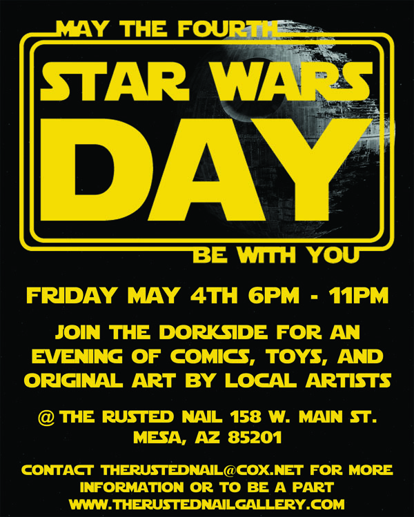 Star Wars May The Fourth: The Rusted Nail Gallery: Star Wars Day: May The Fourth Be