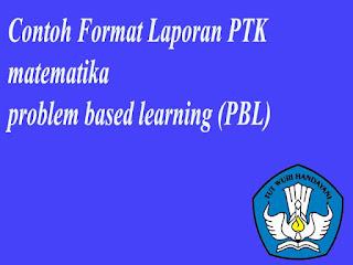 Laporan Ptk matematika problem based learning (PBL)