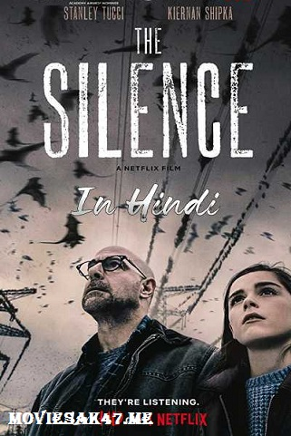 The Silence (2019) Hindi Full Dual Audio Movie 480p 720p 1080p WEB-DL