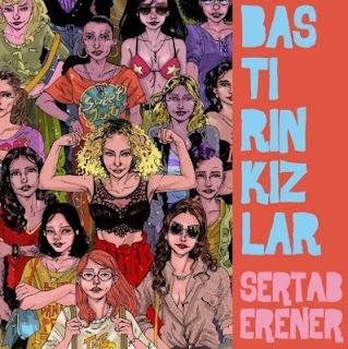 Sevilen şarkıcı Sertab Erener'in yeni şarkısı Bastırın Kızlar'ı daha piyasaya çıkmadan sitemize ekledik.Şarkının sözlerini okuyabilir ve istediğiniz kadar dinleyebilirsiniz.