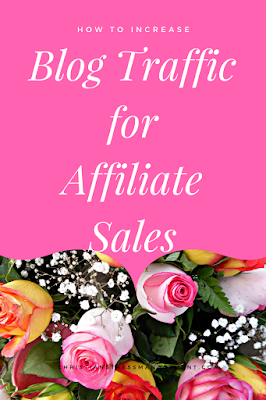 How to increase blog traffic for affiliate sales