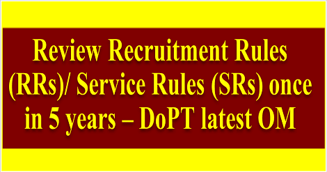 dopt-review-of-recruitment-rules-service-rules-reg