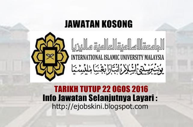 Jawatan Kosong Universiti Islam Antarabangsa Malaysia (UIAM)