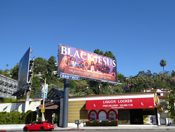 Black Jesus season 2 billboard