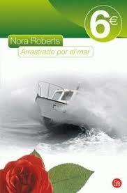 Arrastrado Por El Mar – Roberts Nora