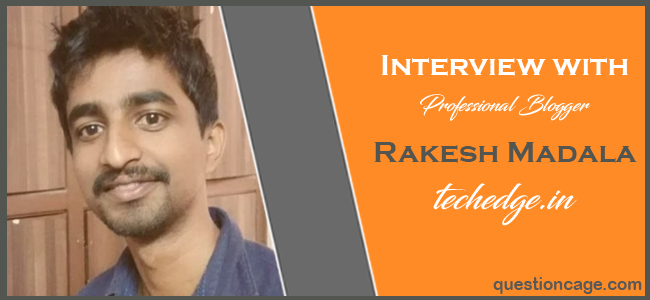Interview With Rakesh Madala