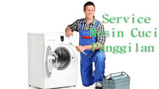 Service Mesin Cuci Panggilan