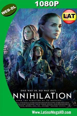 Aniquilación (2018) Latino HD WEB-DL 1080P ()