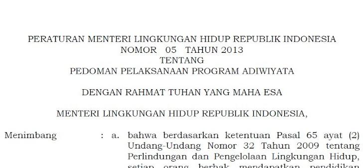 Pedoman Pelaksanaan Program Adiwiyata Menurut Peraturan Menteri Lingkungan Hidup Nomor 05 Tahun 2013