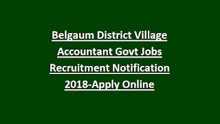 Belgaum District Village Accountant Govt Jobs Recruitment Notification 2018-Apply Online