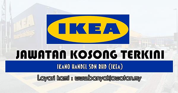 Jawatan Kosong 2019 di Ikano Handel Sdn Bhd (IKEA)