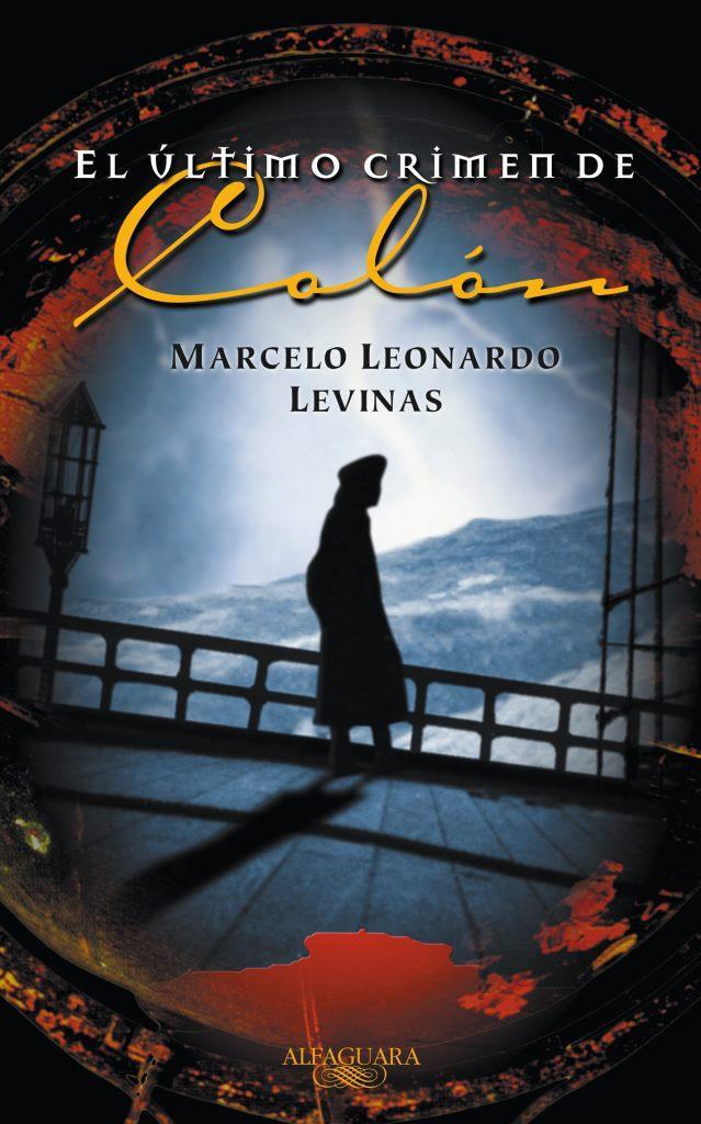 El último crimen de Colón – Marcelo Leonardo Levinas
