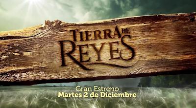 """""""Tierra de Reyes"""" estrena el 2 de diciembre en Estados Unidos"""