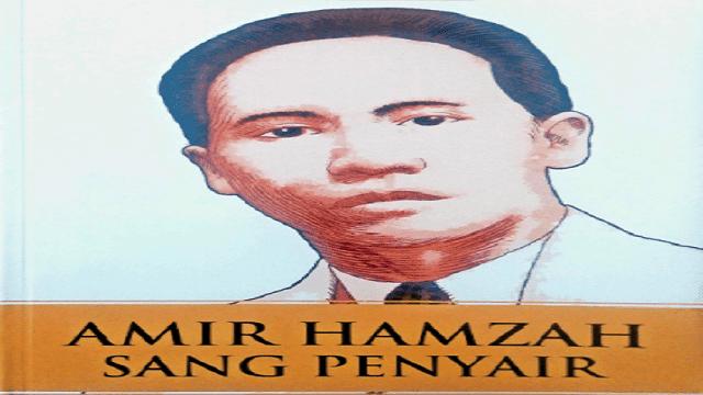 Kumpulan Lengkap! 55 Judul Puisi Karya Amir Hamzah!