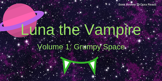 Luna The Vampire, Volume 1: Grumpy Space title image with fangs, a planet icon, and a space background