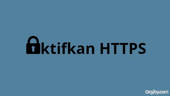 Cara Aktifkan HTTPS Blogger Blogspot