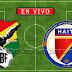【En Vivo】Bolivia vs. Haití - Amistoso Internacional