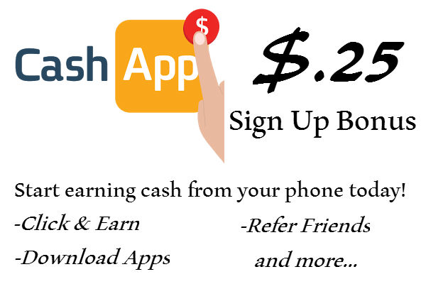 Cashapp $.25 Sign Up Bonus 2016-2017, CashApp Refer A Friend Program