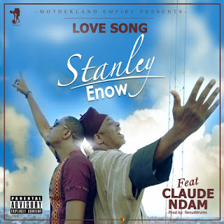 "[MUSIC]: Stanley Enow – ""LOVE SONG"" (ft. Claude Ndam)"
