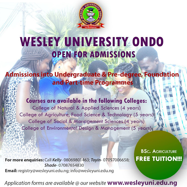 Wesley University Free Tuition Fees Admission Into B.Sc In Agriculture For 2018/2019 Session (100% School Fees Paid)