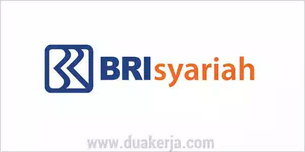Bank BRI Syariah Buka Lowongan Kerja 2019