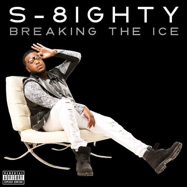 S-8ighty - Breaking the Ice - EP Cover