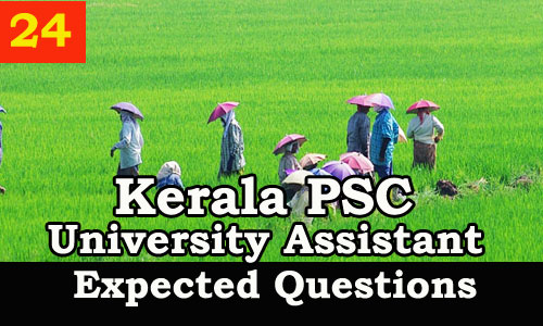 Kerala PSC : Expected Question for University Assistant Exam - 24