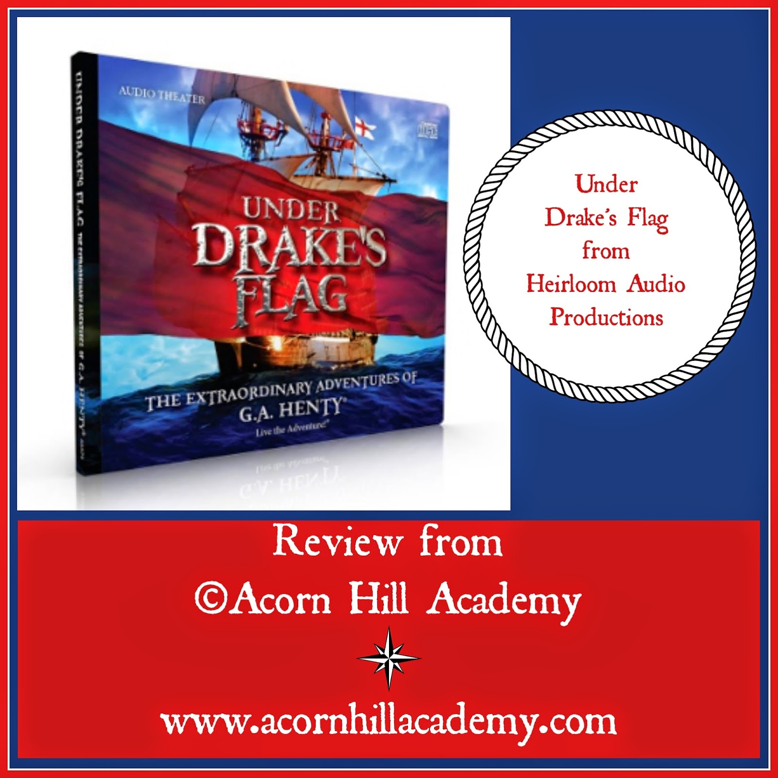 Acorn Hill Academy: REVIEW: Under Drake's Flag Audio Book