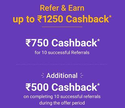 Refer & Earn up to ₹1250 Cashback