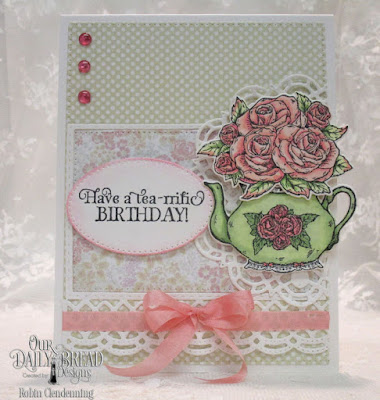 Our Daily Bread Designs, Tea Time, Pierced Rectangles, Double Stitched Rectangles, Beautiful Borders, Doily, Tea Pot & Roses, Pierced Ovals, Easter Card Collection, Pastel Paper Pack, By Robin Clendenning