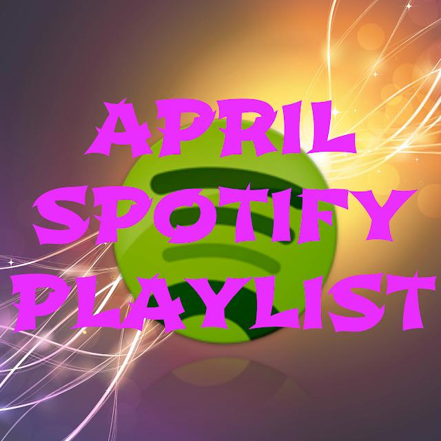 spotify playlist april