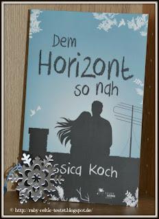 http://ruby-celtic-testet.blogspot.de/2016/03/dem-horizont-so-nah-von-jessica-koch.html