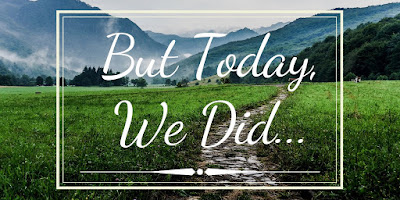 But Today, We Did | The Mom Blog WI | A Blog Post about embracing the day as a parent and living in the moment as a busy working mom #Toddler #Parenting #TheMomBlogWI #Blogging #MomLife #MindfulParenting #Independence #Encouragement