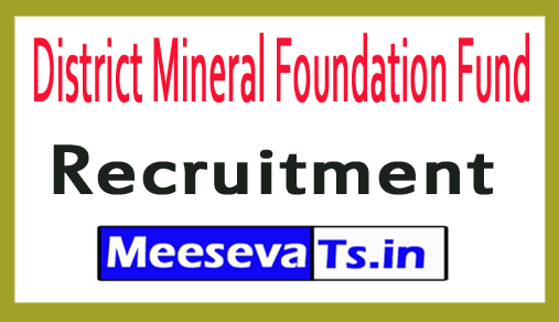 District Mineral Foundation Fund DMF Recruitment