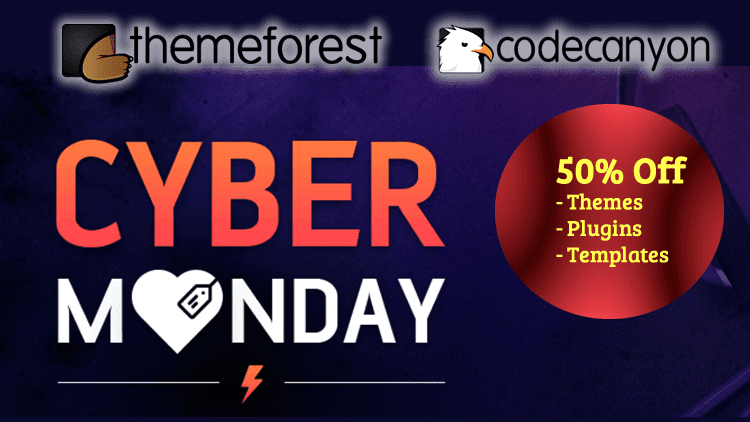 ThemeForest - CodeCanyon - Cyber Monday Discount